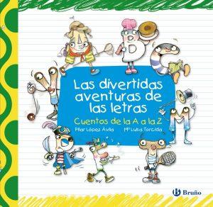 Las divertidas aventuras de las letras. Libro recomendado